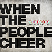 Play & Download When The People Cheer by The Roots | Napster