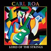 Lord of the Strings by Carl Roa
