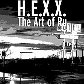Play & Download The Art of Ru by Hexx | Napster