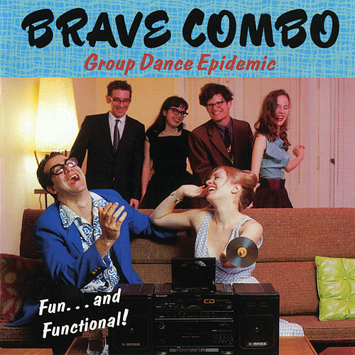 Play & Download Group Dance Epidemic by Brave Combo | Napster