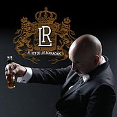 El Rey De Los Borrachos (Mariachi) by Lupillo Rivera