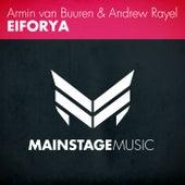 Play & Download Eiforya by Armin Van Buuren | Napster