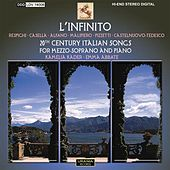 Play & Download L'Infinito (20th Century Italian Songs for Mezzo-Soprano and Piano) by Kamelia Kader | Napster