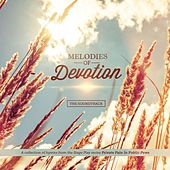 Melodies of Devotion Soundtrack by Various Artists