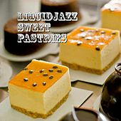 LiquidJazz Sweet Pastries by Various Artists