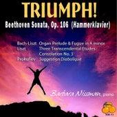 Triumph! Beethoven Sonata, Op. 106: Barbara Nissman, Piano & Works By Bach, Liszt & Prokofiev by Barbara Nissman