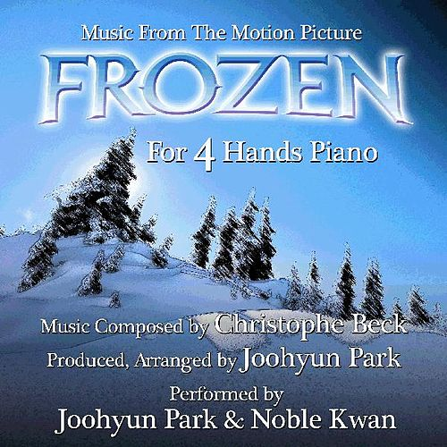 Play & Download Frozen (For 4 Hands Piano from the Motion Picture) by Joohyun Park | Napster