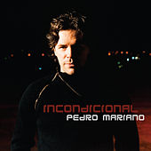Play & Download Incondicional by Pedro Mariano | Napster
