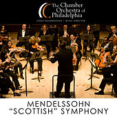 Play & Download Mendelssohn: Symphony No. 3 - Cherubini: Medea Overture by Chamber Orchestra Of Philadelphia | Napster