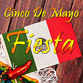 Cinco De Mayo Fiesta: Corridos, Conjunto, and Cumbia, The Best Mexican Party Songs by Michael Salgado, Pepe Tovar Y Los Chacales, Los Jilgueros Del Arroyo, and Conjunto Primavera by Various Artists