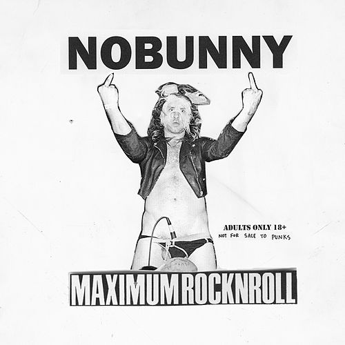 Play & Download The Maximumrocknroll EP by Nobunny | Napster