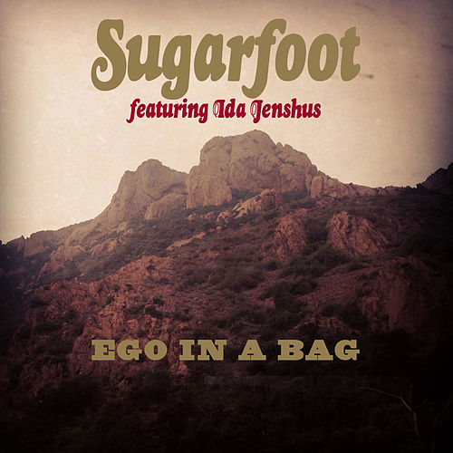 Play & Download Ego In a Bag (feat. Ida Jenshus) by Sugarfoot | Napster