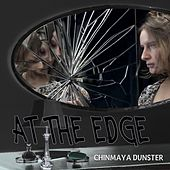 Play & Download At the Edge by Chinmaya Dunster | Napster