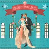 Romantyczna Klasyka. Romantic Classics von Various Artists
