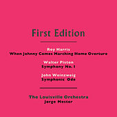 Roy Harris: When Johnny Comes Marching Home Overture - Walter Piston: Symphony No. 1 - John Weinzweig: Symphonic Ode by Jorge Mester