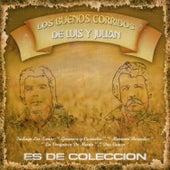 Los Buenos Corridos de Luis y Julian by Luis Y Julian