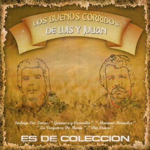 Play & Download Los Buenos Corridos de Luis y Julian by Luis Y Julian | Napster