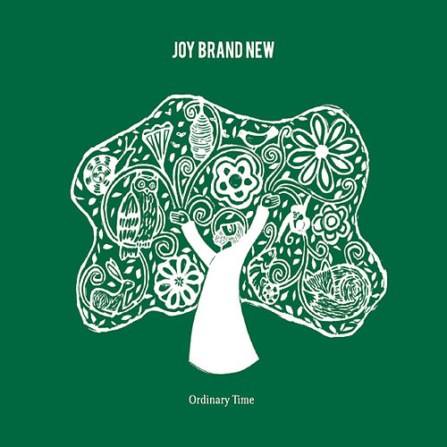 Play & Download Joy Brand New by Ordinary Time | Napster