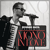 Play & Download Mono in Love by Edward Maya | Napster