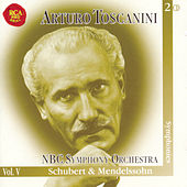 Play & Download Schubert & Mendelssohn Symphonies by Arturo Toscanini | Napster