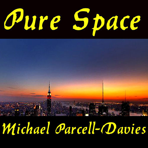 Play & Download Pure Space by Michael Parcell-Davies | Napster
