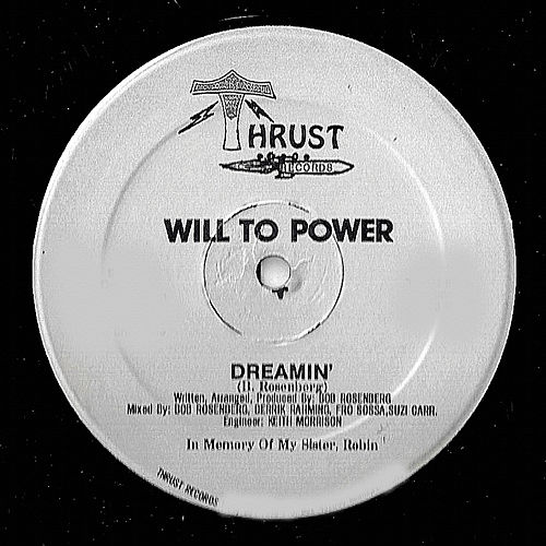 Play & Download Dreamin' by Will To Power | Napster