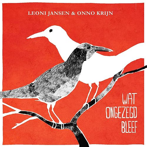 Play & Download Wat Ongezegd Bleef by Leoni Jansen | Napster