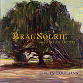 Play & Download Live In Louisiana by Beausoleil | Napster