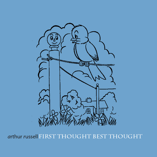 Play & Download First Thought Best Thought by Arthur Russell | Napster