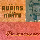 Play & Download Panamericana by Las Rubias Del Norte | Napster