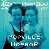 The Popville Horror by Arne Hansen