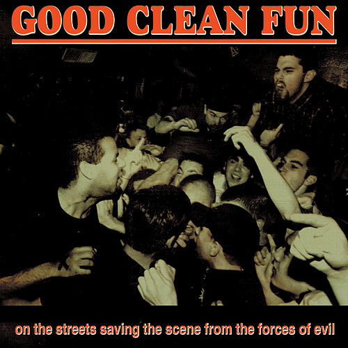 On The Streets by Good Clean Fun