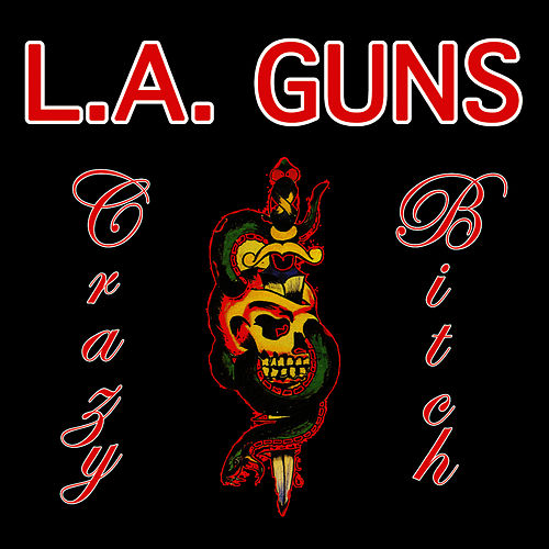 Play & Download Crazy Bitch by L.A. Guns | Napster