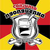 Play & Download Ngonguenhação by Conjunto Ngonguenha | Napster