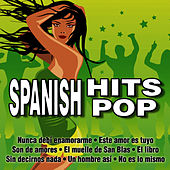 Play & Download Spanish Hits Pop by VVAA | Napster