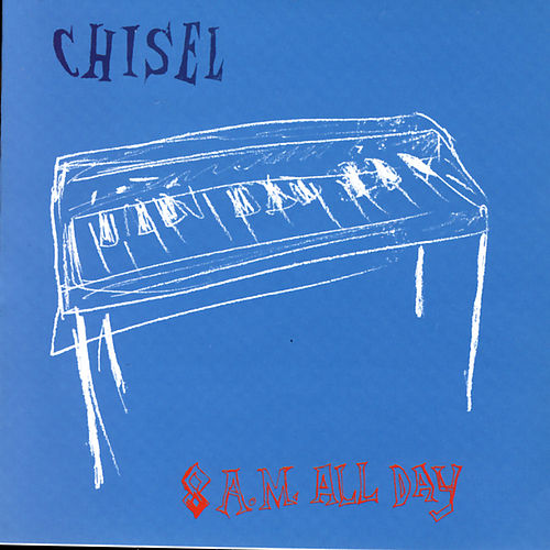 Play & Download 8 A.M. All Day by Chisel | Napster