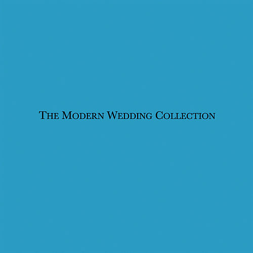 Modern Wedding Collections by Vitamin String Quartet