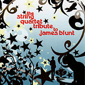 Play & Download James Blunt, The String Quartet Tribute to by Vitamin String Quartet | Napster