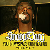 Play & Download Snoop Presents: You In My Space Vol. 2 by Various Artists | Napster