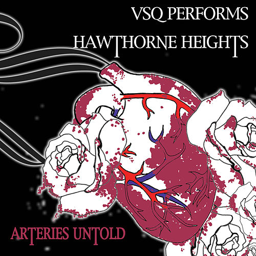 Play & Download Hawthorne Heights, Arteries Untold: The String Quartet Tribute to by Vitamin String Quartet | Napster