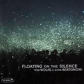 Play & Download Floating On The Silence by Gene Bertoncini | Napster