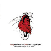 Foo Fighters, The Shape & Colour of My Heart: The String Quartet Tribute to by Vitamin String Quartet