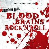 Play & Download Blood, Brains, & Rock'N'Roll (Limited) by Zombie Girl | Napster