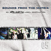 Play & Download Sounds From The Matrix 005 by Various Artists | Napster
