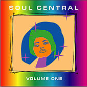 Play & Download Soul Central - Volume One by Various Artists | Napster