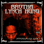 Play & Download The Appearances: Book 1 by Brotha Lynch Hung | Napster