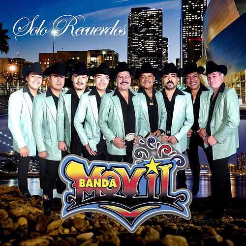 Solo Recuerdos by Banda Movil