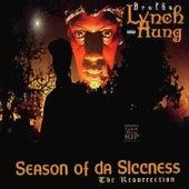 Play & Download Season Of Da Siccness by Brotha Lynch Hung | Napster