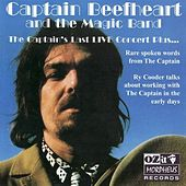 Play & Download The Captain's Last Live Concert Plus... by Captain Beefheart | Napster