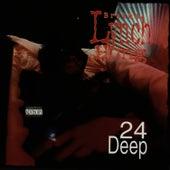 Play & Download 24 Deep by Brotha Lynch Hung | Napster